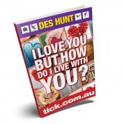 I Love You But How Do I live With You (e-book)